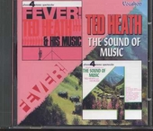 Fever! ; The sound of music