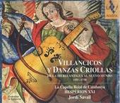 Villancicos y danzas criollas de la Iberia antigua al Nuevo Mundo 1550-1750. Vol. 1