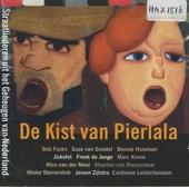 De kist van Pierlala : straatliederen uit het geheugen van Nederland