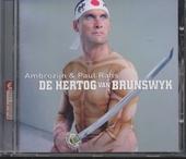 De hertog van Brunswyk