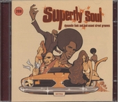Superfly soul : dynamite funk and bad-assed street grooves