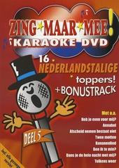 Zing maar mee : 16 Nederlandstalige toppers!