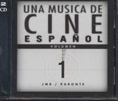 Una musica de cine Español. vol.1