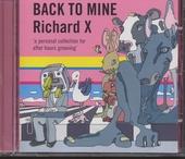 Back to mine : Richard X