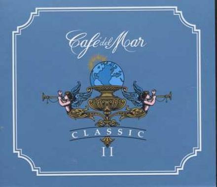 Cafe Del Mar : classics. Vol. 2