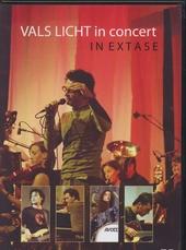 Vals Licht in concert : In extase