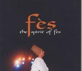 Fès : the spirit of Fès