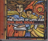 Cha cha soul! : the colors of Latin jazz