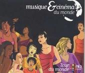 Musique & cinéma du monde : tour du monde