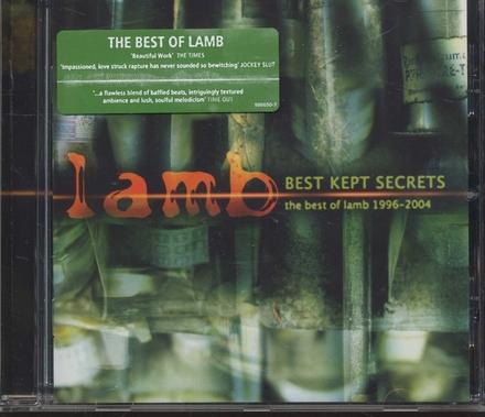 Best kept secrets : the best of Lamb 1996-2004