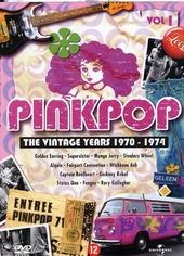 Pinkpop : The vintage years 1970-1974