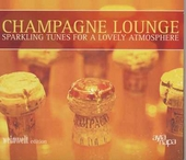 Champagne lounge : sparkling tunes for a lovely atmosphere