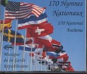 170 hymnes nationaux : musique de la Garde Républicaine