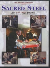 Sacred steel : The steel guitar tradition of the House of God Churches