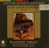 Les pièces de clavessin de Mr Louis Couperin. Tome II