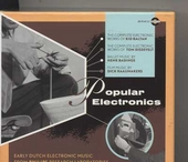 Popular electronics : Early Dutch electronic music from Philips research laboratories 1956-1963