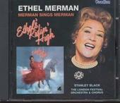 Merman sings Merman ; Ethel's ridin' high