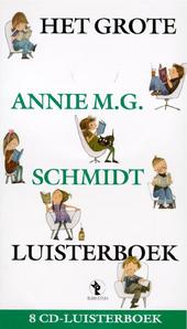 Het grote Annie M.G. Schmidt luisterboek