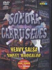 Sonora carruseles : Heavy salsa & sweet boogaloo
