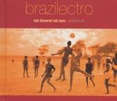 Brazilectro : Latin flavoured club tunes. vol.6