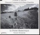 Plaisir d'amour : chansons & romances de la France d'autrefois