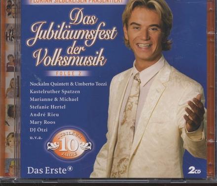 Das Jubiläumsfest der Volksmusik. vol.2