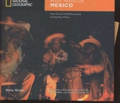 National Geographic music traveller : Mexico