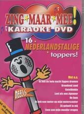 Zing maar mee! : 16 Nederlandstalige toppers!. vol.6