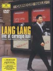 Live at Carnegie Hall : Schumann, Haydn, Schubert, Tan Dun, Chopin, Liszt