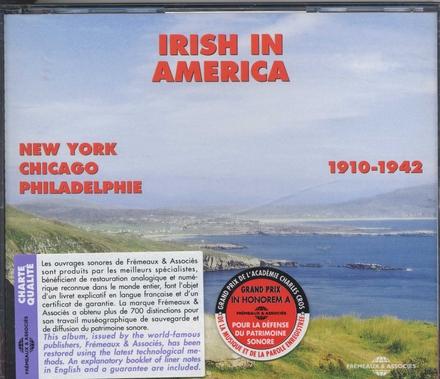 Irish in America : New York Chicago Philadelphie 1910-1942