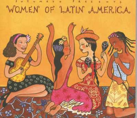 Putumayo presents women of Latin America