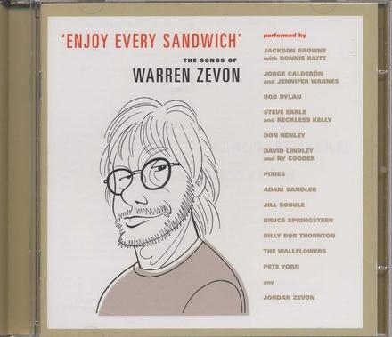 Enjoy every sandwich : the songs of Warren Zevon