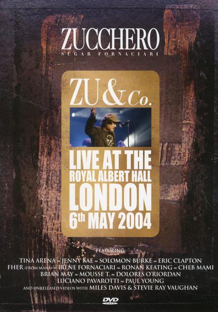 Zu & Co. : Live at the Royal Albert Hall London 6th May 2004