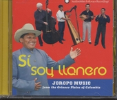 Si soy llanero : Joropo music from the Orinoco plains of Colombia