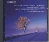 Violin concerto 'Distant light' ; Musica dolorosa ; Viatore