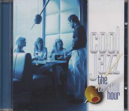 Cool jazz : the cocktail hour