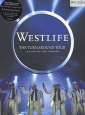 The Turnaround tour : Live from the Globe, Stockholm