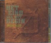 Het eind van het begin : singles & ballads