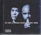 vs. World Class Wreckin' Crew