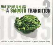 A smooth transition : from trip hop to nu jazz. vol.3