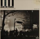 Jazz in Paris. vol.2 : Montmartre 1924-1939