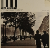 Jazz in Paris. vol.1 : Champs-Elysées 1917-1949