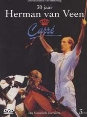30 jaar Herman van Veen : Carré