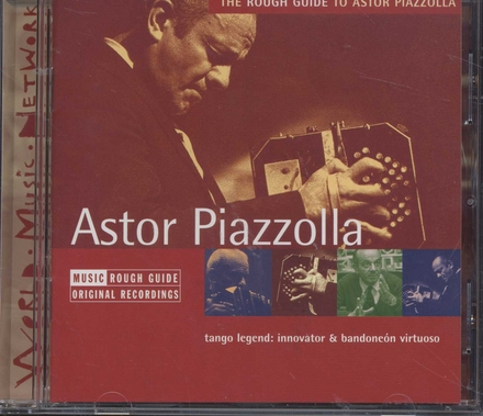 The Rough Guide to Astor Piazzolla