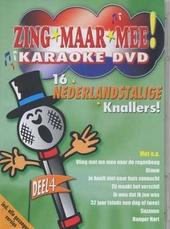Zing maar mee : 16 Nederlandstalige knallers!. vol.4