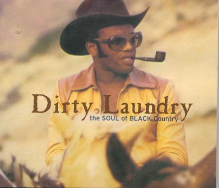 Dirty laundry : the soul of black country