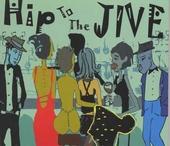 Hip to the jive