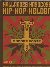 Hollandse hardcore hip hop helden