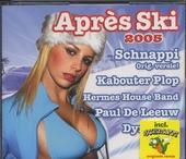 Après ski 2005