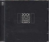 2001 - music from...Stanley Kubrick